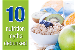10 nutrition myths 300x200 b