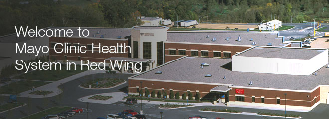 Welcome to Mayo Clinic Health System in Red Wing
