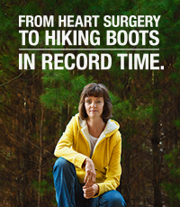From heart surgery to hiking boots in record time.